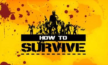 How to Survive: το απόλυτο action survival game;