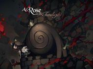 Πανέμορφο και ιδιαίτερο το νέο A Rose in the Twilight