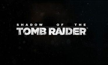 Νέα διαρροή για το Shadow of the Tomb Raider;