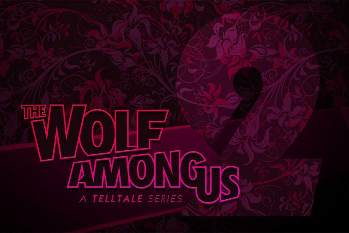 Ανακοινώθηκε το The Wolf Among Us Season 2
