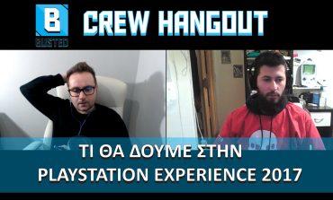 Τι θα δούμε στην PlayStation Experience 2017 | Crew Hangout