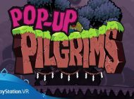 Pop-Up Pilgrims (for PlayStation VR)