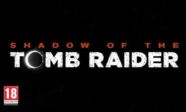 Ανακοινώθηκε επίσημα το Shadow of the Tomb Raider (Trailer)