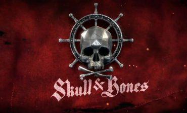 Skull & Bones: Νέο Cinematic trailer και νέα εντυπωσιακά gameplay trailers