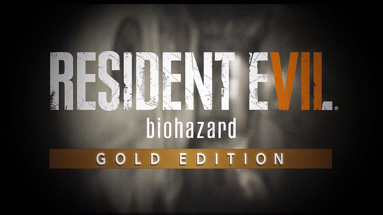 Resident Evil VII: Biohazard – Gold Edition
