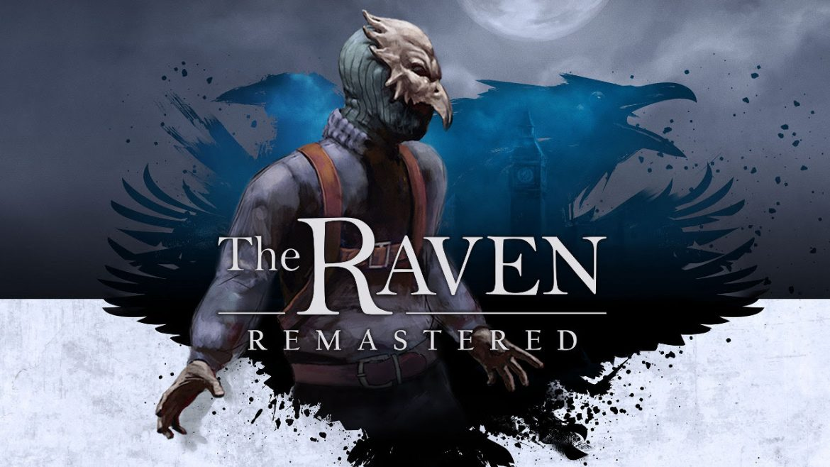 The Raven Remastered: Έρχεται αυτό τον Μάρτιο (Video)