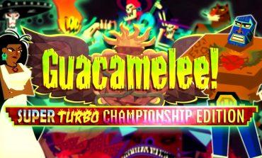 Tα Guacamelee έρχονται στο Nintendo Switch