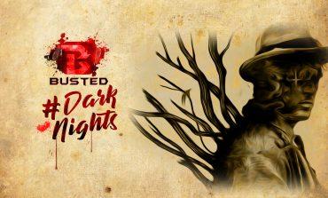 Busted Dark Nights : Δείτε την πρόταση μας [18+]